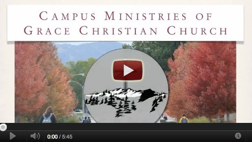 Campus Ministries of Grace Christian Church Video Preview